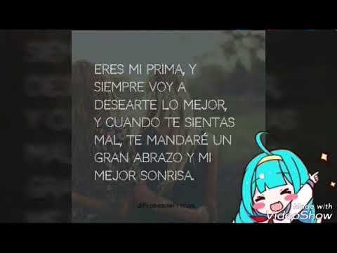 Cancion Para Dedicar A Tu Prima Youtube Canciones Para Dedicar Frases Increíbles Canciones
