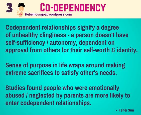 Psychology 3 - Co-Dependency - Codependent relationships signify a degree of unhealthy clinginess - a person doesn't have self-sufficiency / autonomy, dependent on approval from others for their self-worth and identity.  @rebelliousgoat