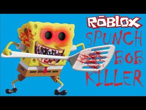 Samyj Strashnyj Spanch Bob Ubijca Spanch Bob Robloks Roblox