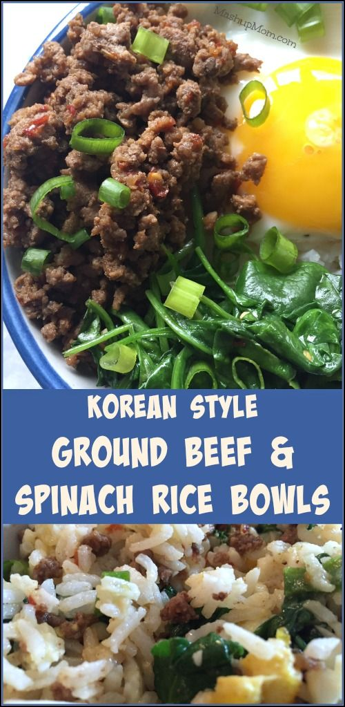 Korean Style Ground Beef Spinach Rice Bowls Recipe Ground Beef And Spinach Ground Beef Spinach Rice