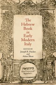 Project MUSE - The Hebrew Book in Early Modern Italy