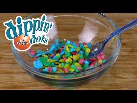 How To Make Homemade Dippin Dots Without Liquid Nitrogen Youtube Dippin Dots Recipe Dippin Dots Dippin Dots Ice Cream