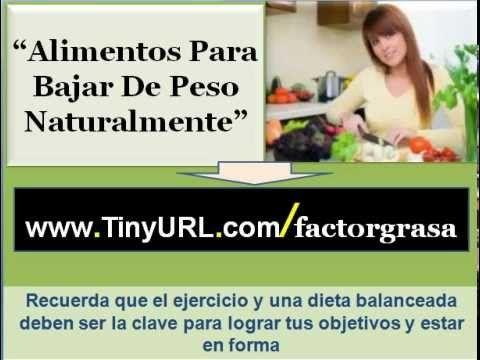 Alimentos para bajar de peso naturalmente | Como perder