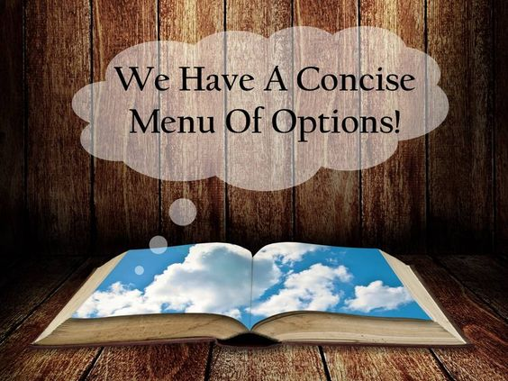 We have a concise menu of options