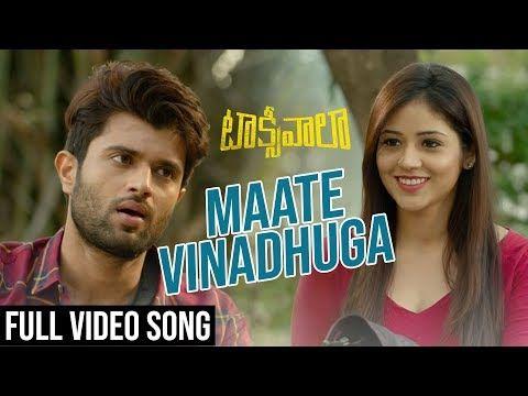 Maate Vinadhuga Full Video Song Taxiwaala Video Songs Vijay Deverakonda Priyanka Jawalkar Youtube Songs Devotional Songs Song Hindi