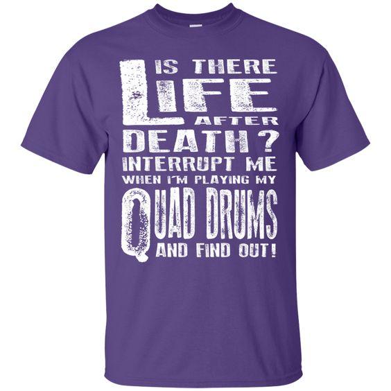 Don't Interrupt Me - Quad Drums T-Shirt