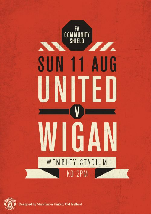 Match poster. Manchester United vs Wigan Athletic, 11 August 2013. Designed by @manutd.