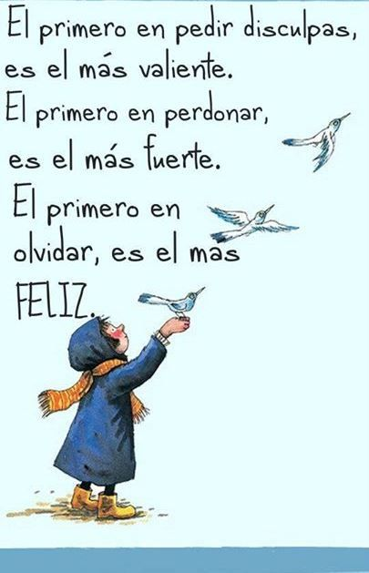 El primero en olvidar es el más feliz.*