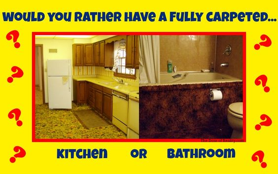 Would You Rather: Have A Fully Carpeted Kitchen Or Master Bathroom | Master  Bathrooms