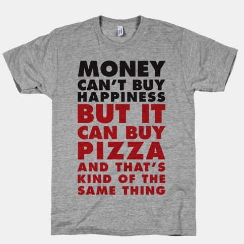 Money Can't Buy Happiness But It Can Buy Pizza | HUMAN