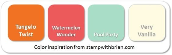 Stampin' Up! Color Inspiration: Tangelo Twist, Watermelon Wonder, Pool Party, Very Vanilla: