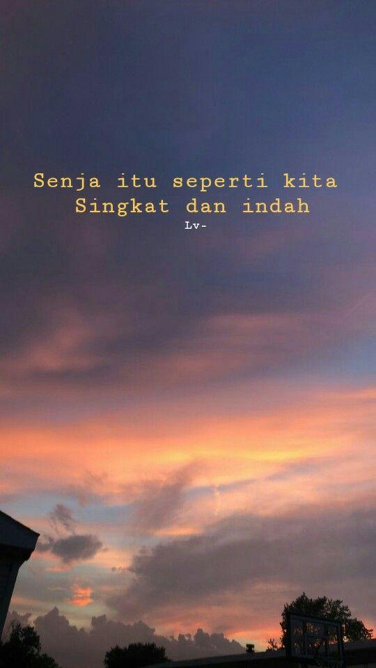 Menarik Sunset Quotes Kita Indah Senja Langit Jingga Kata