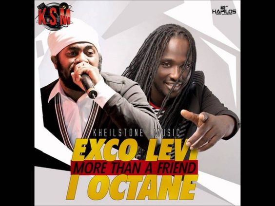 Exco Levi and I-Octane - More Than A Friend  - http://www.yardhype.com/exco-levi-octane-friend/