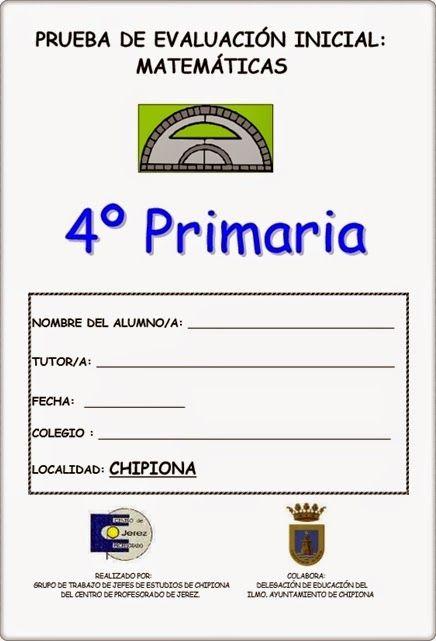 Prueba de Evaluación Inicial del área de Matemáticas para 4º Nivel de Educación Primaria elaborado por los centros de Primaria de Chipiona (Cádiz).
