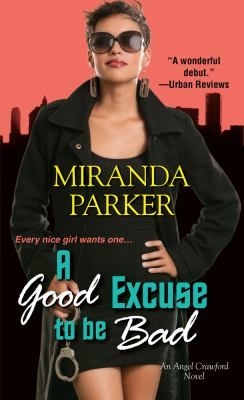 Cover image for Good excuse to be bad
