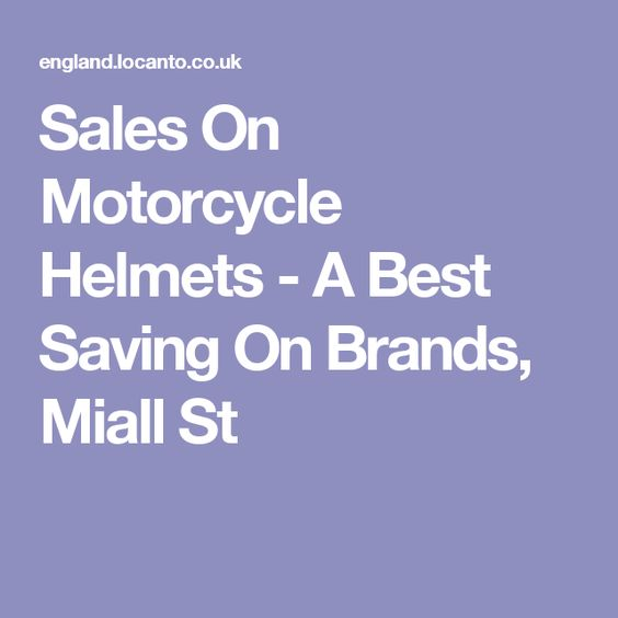 Sales On Motorcycle Helmets - A Best Saving On Brands, Miall St