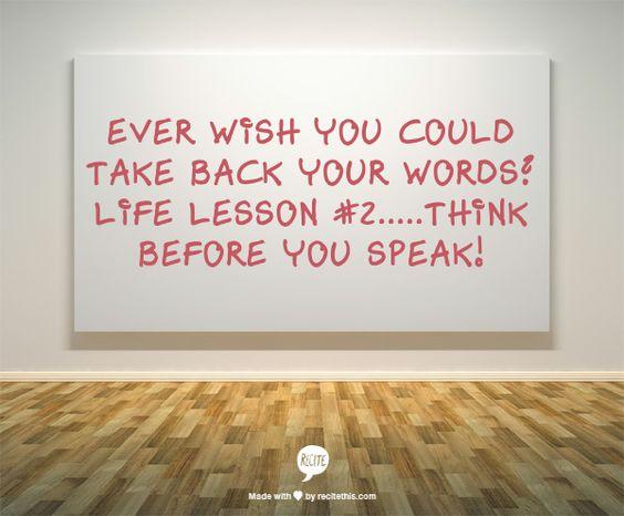 I wish i could take back my word
