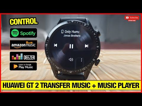 Huawei Watch Gt 2 How To Transfer Songs Music Player Review Youtube In 2020 Music Players Huawei Watch Huawei
