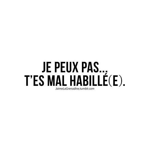 Je peux pas… T'es mal habillé(e) - #JaimeLaGrenadine