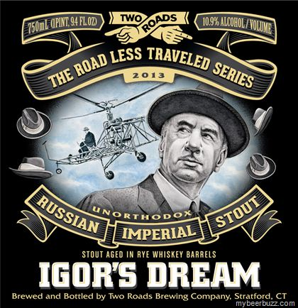Two Roads - The Road Less Traveled Series 2013 - Igor's Dream Russian Imperial Stout
