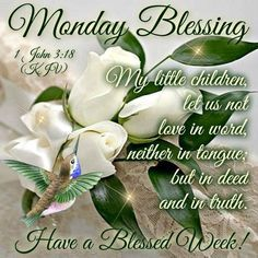 monday blessing | 1000+ ideas about Monday Blessings on Pinterest | God Bless You, Happy ...
