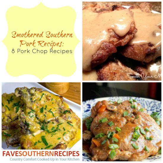 Smothered Southern Pork Recipes: 8 Pork Chop Recipes - RecipeChatter