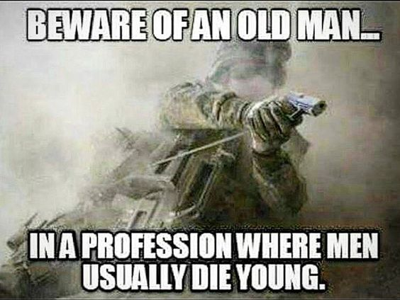 Beware. Hahaha Reminds me of my old man! Grandpa! He might be old but he still got hell of a strength and still kicks my ass to this day!