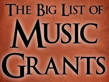 A big list of links to music education grants with descriptions and deadlines for submission!