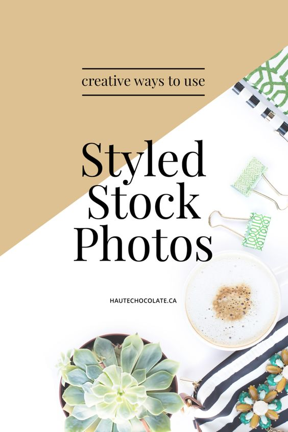 Creative Ways to Use Styled Stock Photos - Build a Better Brand and Attract Your Ideal Clients with Styled Stock Photos from Haute Chocolate.