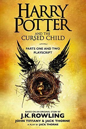 Free Ebook Harry Potter And The Cursed Child Parts One And Two The Official Playscript Of The Or Harry Potter Cursed Child Cursed Child Harry Potter Books
