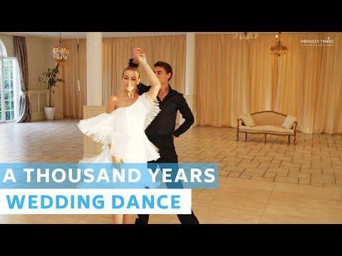 Choreografia A Thousand Years Christina Perri Pierwszy Taniec Wedding Dance Youtube Baile Mi Boda Boda