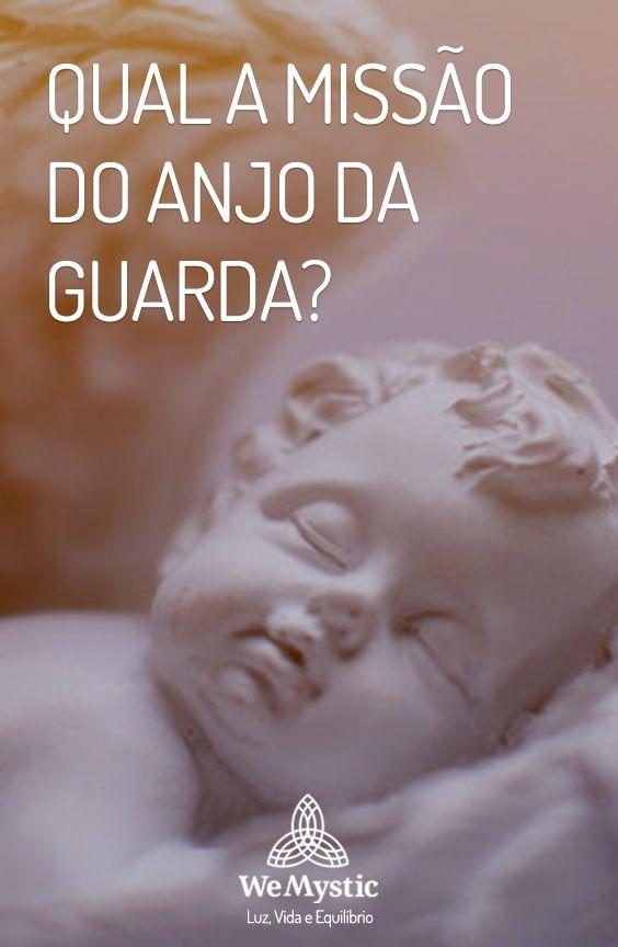 Qual A Missao Do Anjo Da Guarda Anjos Missao E Anjos E Fadas