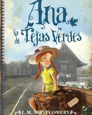 Ana, la de Tejas Verdes Acabado de leer marzo 2016