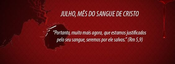 Julho Sangue de Cristo