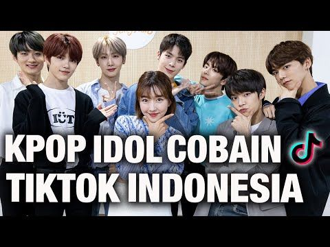 Ngajarin Kpop Idol Boygroup Korea Tiktok Hits Indonesia Part 2 Youtube Idol Youtube Kpop