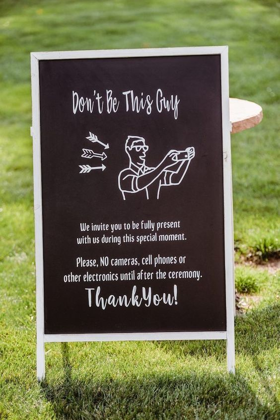 Don't Be This Guy Funniest Wedding Signs