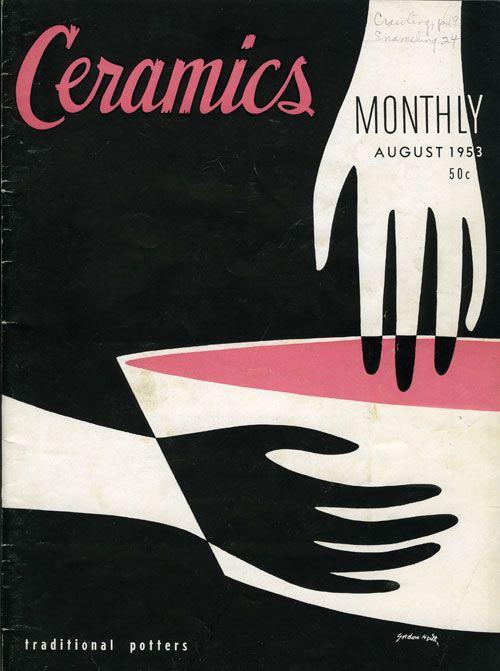 Ceramics Monthly, 1953: Ceramics Magazine, Design Ceramics, Cover Design, Monthly Hands, Cover Ceramics, Vintage Ceramics, Ceramics Monthly, Book Covers