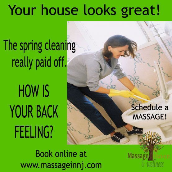 During your spring cleaning, take some time to reward your back. Click Here: www.massageinnj.com