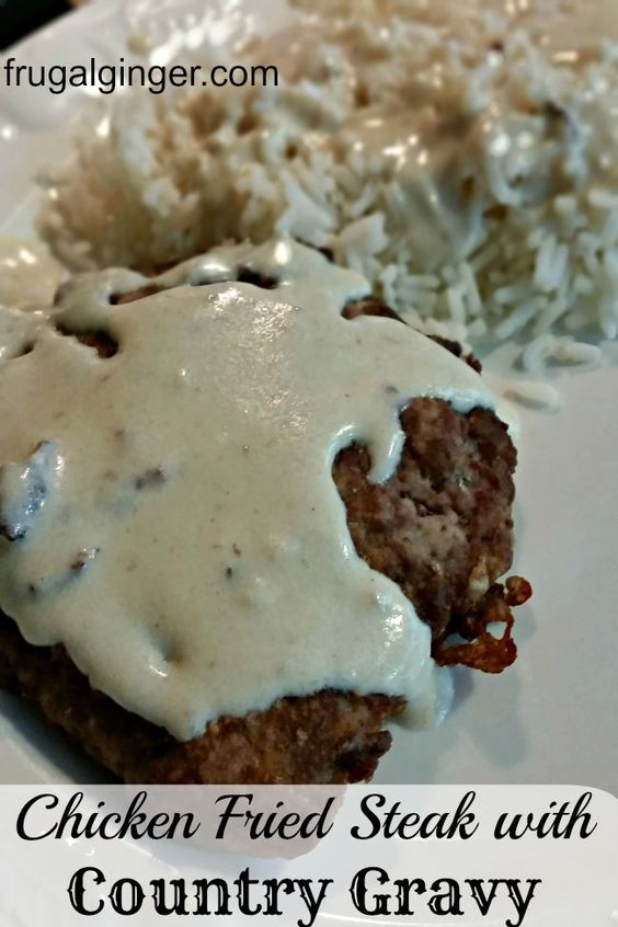 Chicken fried steak, Fried steak and Gravy on Pinterest