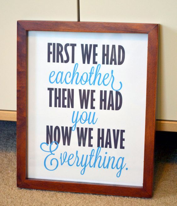 Nursery quote 8x10 print- First we had eachother then we had you now we have everything- baby showerg gift- blue and gray- brothers print. $8.00, via Etsy.