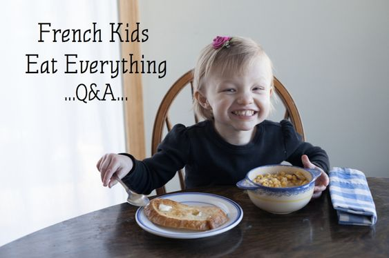 French Kids Eat Everything Author Q&A