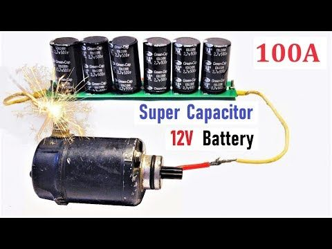 12v 100a Super Capacitor Battery For High Current Dc Motor Amazing Idea Youtube Capacitor Battery Stepper Motor