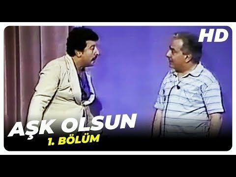 Ask Olsun 1 Bolum 1974 Yonetmen Metin Serezli Oyuncular Metin Akpinar Zeki Alasya Nevra Serezli Yonca Evcimik Suat Sungur Tu Ask Komedi Muzikaller