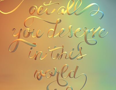 """Check out new work on my @Behance portfolio: """"Get all you deserve"""" http://be.net/gallery/40252229/Get-all-you-deserve"""