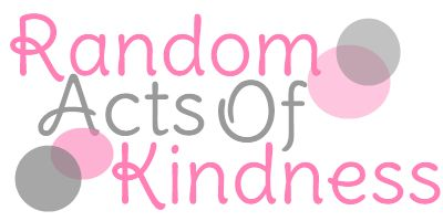 A list of random acts of kindness ideas! BEST birthday I've ever had...