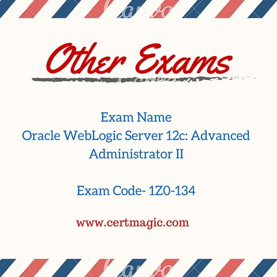 Exam Name Oracle WebLogic Server 12c Advanced Administrator II - documentum administrator sample resume