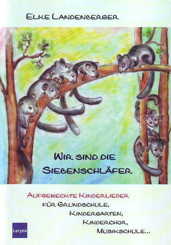 Landenberger, Elke - Wir sind die Siebenschläfer