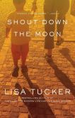 Shout Down the Moon