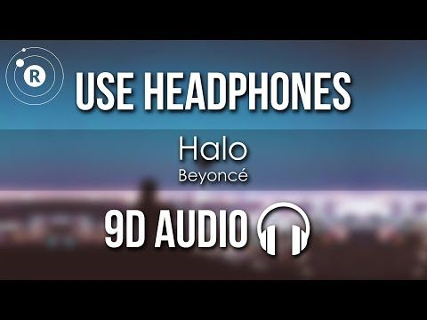 Beyonce Halo 9d Audio Youtube Audio Songs Beyonce Music Halo Beyonce