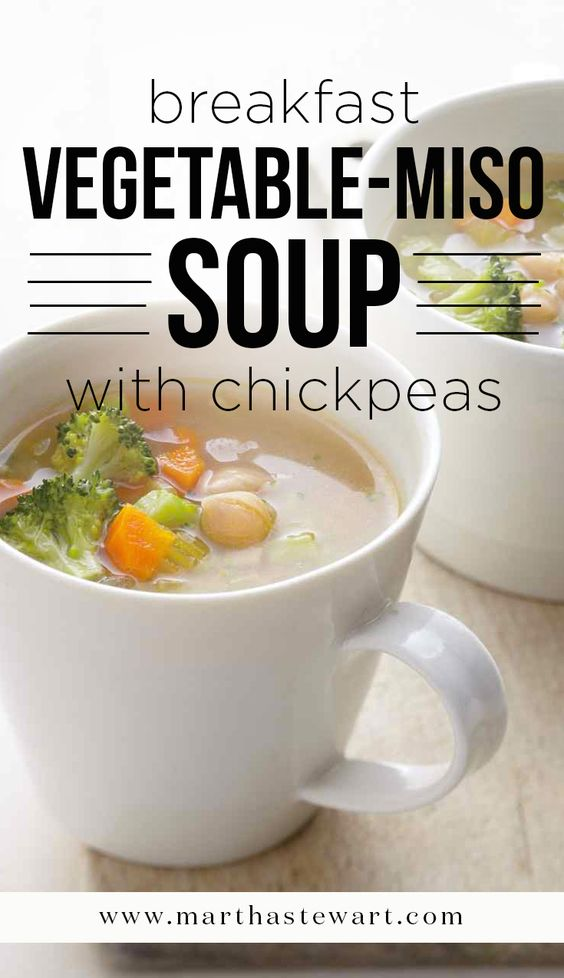 Breakfast Vegetable-Miso Soup with Chickpeas | Martha Stewart Living - Detox Cred: Find a few minutes in the morning to sit down and slowly enjoy a comforting soup. It will help set a mindful tone for the day and also get your digestion moving. Miso contains beneficial bacteria and zybiocolin, which help eliminate free radicals from the body.